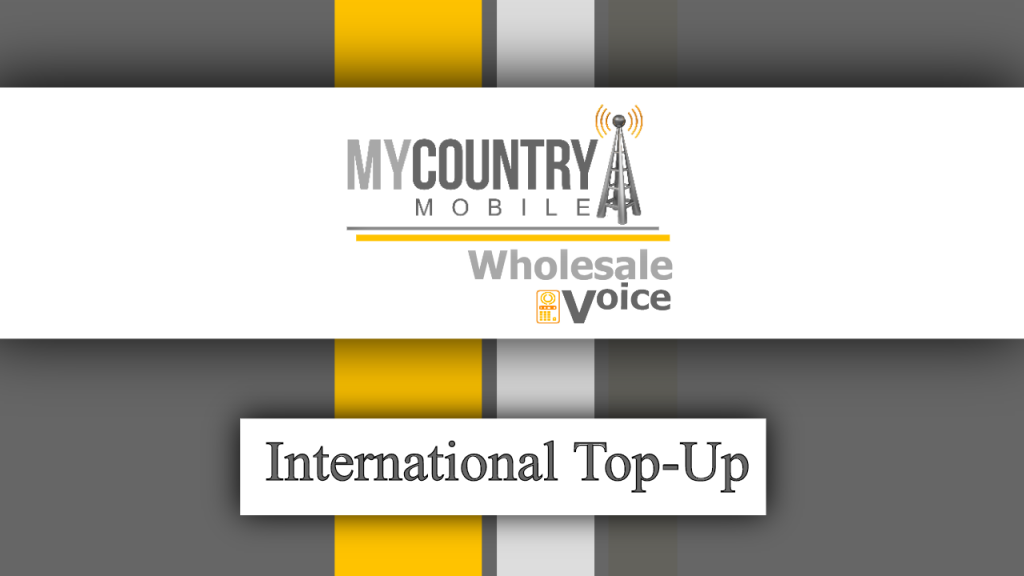 International Top-Up - My Country Mobile